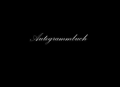 Autogrammbuch: Autogrammbuch, Perfekt für das Sammeln von Autogrammen und persönlichen Nachrichten von Prominenten, Freunden, Kollegen, von all Ihren 15.24 cm = A5, Schwarz Cover (German Edition)