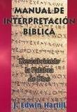 img - for Manual De Interpretacion Biblica: Descubriendo La Palabra De Dios book / textbook / text book