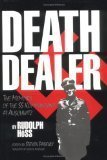 img - for Death Dealer: The Memoirs of the SS Kommandant at Auschwitz (Hardcover) book / textbook / text book