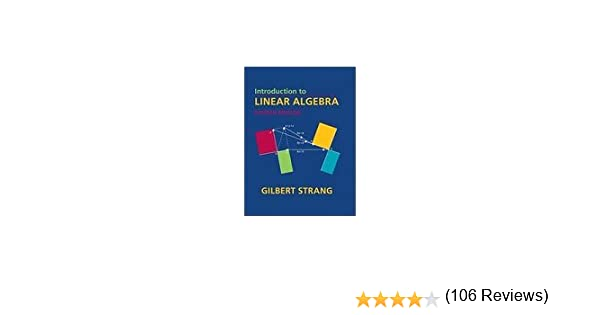 Introduction to Linear Algebra, Fourth Edition: Gilbert Strang ...