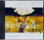 Brownsville Worship Volume 2: Music From the Pensacola Revival (Pensacola Stores)