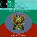Nazca Land of the Incas by Goodall, Medwyn (1997-03-11?