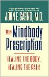 img - for The Mindbody Prescription 1st (first) edition Text Only book / textbook / text book