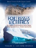 img - for Fortresses and Icebergs: The Evolution of the Transatlantic Defense Market and the Implications for U.S. National Security Policy book / textbook / text book