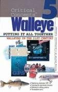 In-Fisherman Critical Concepts 5: Walleye Putting It All Together Book (Critical Concepts: Walleye)