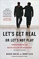 [(Let's Get Real or Let's Not Play: Transforming the Buyer/Seller Relationship)] [by: Mahan Khalsa]
