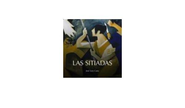Las sitiadas (Xordiqueta): Amazon.es: Cano, José Luis: Libros