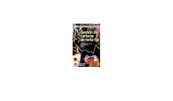 Gestion de carteras de renta fija: Amazon.es: Eduardo Martínez-Abascal: Libros