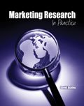 Marketing Research : In Practice, Ashley, David, 1465208399