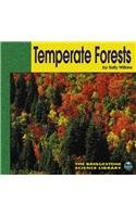 Temperate Forests (Bridgestone Science) Wilkins and Sally