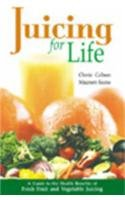 juicing-for-life-guide-to-the-health-benefits-of-fresh-fruit-and-vegetable-juicing