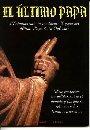 Download El ÚLtimo Papa (Profecías De San Malaquías - Fátima) (Volume 30 of Grandes misterios) ebook