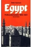 Egypt : Politics and Society Nineteen Forty-Five to Nineteen Eighty-Four, Hopwood, Derek, 004956014X
