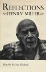 Reflections: Henry Miller