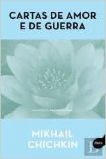 Cartas de Amor e de Guerra: Amazon.es: Mikhail Chichkin ...