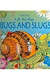 Bugs and Slugs Lift-the-Flap, Judy Tatchell, 079450762X