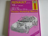 Renault 19 (Petrol) Including Chamade, 1390cc, 1397cc, 1721cc, 1989-91 Owner's Workshop Manual