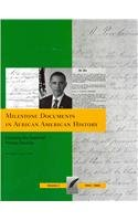 : Milestone Documents in African American History, Volume 2