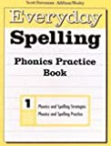 Phonics Practice Book, Scott Foresman, 0673601439