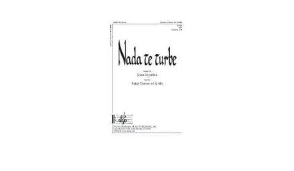 Amazon.com: Nada te turbe SSAA - SSAA,Cello,Spanish Text,Eng Text - Sheet Music: Joan Szymko: Books