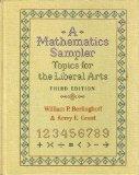 Mathematics Sampler: Topics for Liberal-Arts