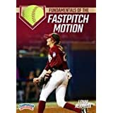 Fundamentals of the Fastpitch Motion