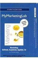 Marketing: Defined, Explained, Applied MyMarketingLab...