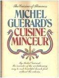 Michel Guerard's Cuisine Minceur, Michel Guerard, 0688031420