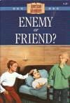 Enemy or Friend? (The American Adventure Series #20)