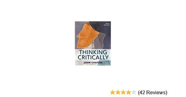 Thinking Critically 10th Edition by Chaffee, John [Paperback]: John.. Chaffee: Amazon.com: Books