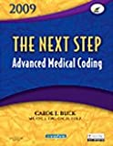 The Next Step, Advanced Medical Coding 2009 Edition - Text and Workbook Package, Buck, Carol J., 1437703321