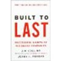 Built to Last: Successful Habits of Visionary Companies by Collins, Jim, Porras, Jerry I. [HarperBusiness, 2004] (Paperback) 3rd Edition [Paperback]