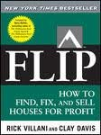 FLIP: How to Find, Fix, and Sell Houses for Profit 1st edition