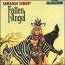Fallen Angel by Uriah Heep