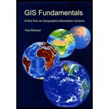 GIS Fundamentals : A First Textbook on Geographic Information Systems, Bolstad, Paul V., 0971764700