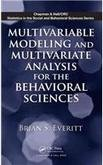 Multivariable Modeling and Multivariate Analysis for the Behavioral Sciences. CRC Press. 2009.