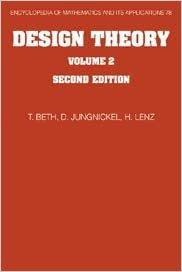 Design Theory: Volume 2 (Encyclopedia of Mathematics and its Applications)