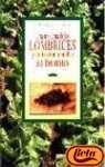 Descargar Libro Cria Moderna De Las Lombrices Y Utilizacion Rentable Del Humus L. Compagnoni