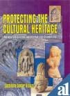 Protecting the Cultural Heritage : National Legislations and International Conventions, Biswas, S. S., 817305150X