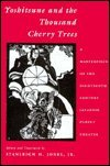 Yoshitsune and the Thousand Cherry Trees : A Masterpiece of the Eighteenth-century Japanese Puppet Theater(Hardback) - 1993 Edition