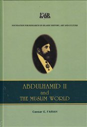 Abdulhamid II and the Muslim World PDF