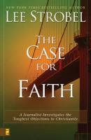 The Case for Faith - 6 Pak: A Journalist Investigates the Toughest Objections to Christianity - Book  of the Cases for Christianity