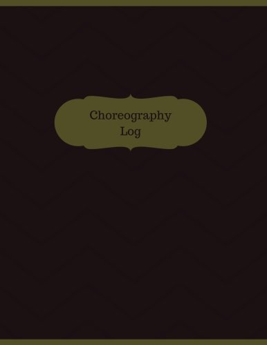 choreography-log-logbook-journal-126-pages-8-5-x-11-inches-choreography-logbook-professional-cover-large-manchester-designs-record-books