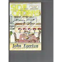 Side Orders: Small Helpings of Southern Cookery & Culture by John Egerton (1993-10-04)