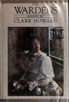 The Wardens, Howard Clark, 0399900322