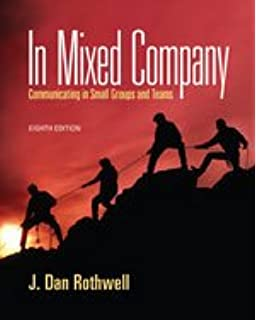 In mixed company: communicating in small groups: 9781111346850.