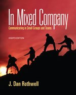 In Mixed Company: Communicating in Small Groups, 8th Edition