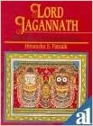 Lord Jagannath - His Temple, Cult and Festivals