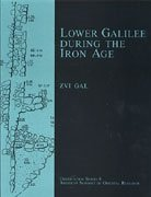 Lower Galilee During the Iron Age (Dissertation Series (American Schools of Oriental Research)) (American Schools of Oriental Research. Dissertation Series;)