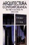 Arquitectura Contemporanea de 1943 a Los 90' (Spanish Edition)